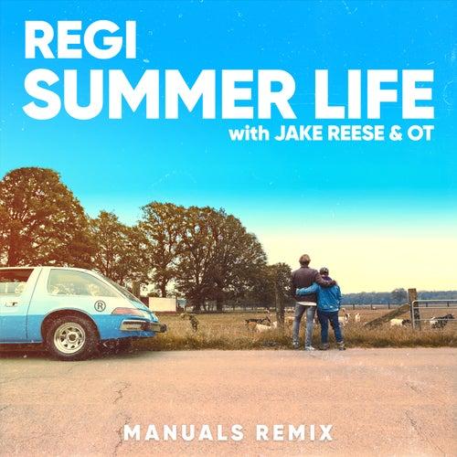 Summer Life (Manuals Extended Remix) de Regi