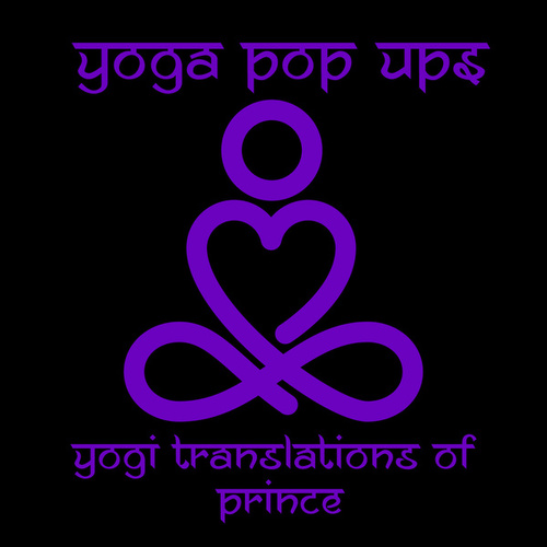 Yogi Translations of Prince de Yoga Pop Ups