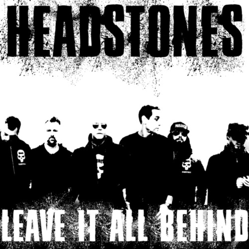 Leave It All Behind von The Headstones