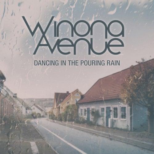 Dancing in the Pouring Rain by Winona Avenue
