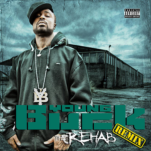 The Rehab (Remix) de Young Buck