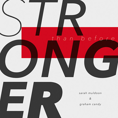Stronger Than Before von Sarah Muldoon