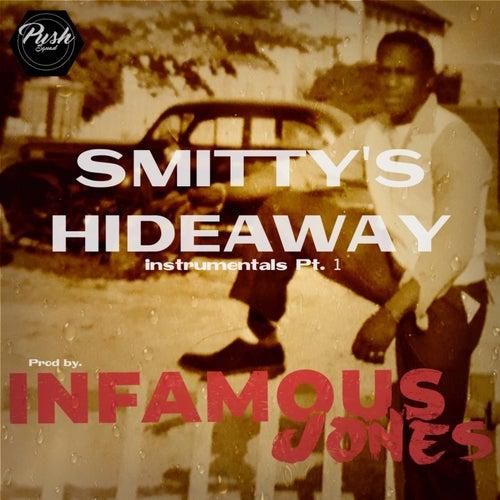 Smitty's Hideaway Instrumentals Pt.1 by Infamous Jones