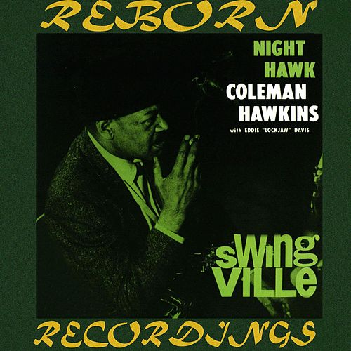 Night Hawk (HD Remastered) de Coleman Hawkins