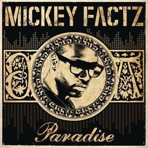 Paradise de Mickey Factz