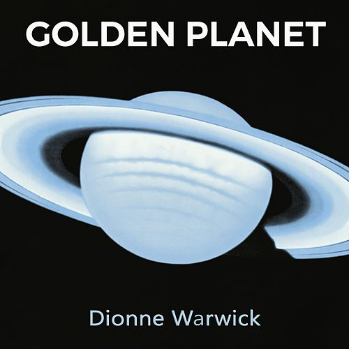 Golden Planet de Dionne Warwick