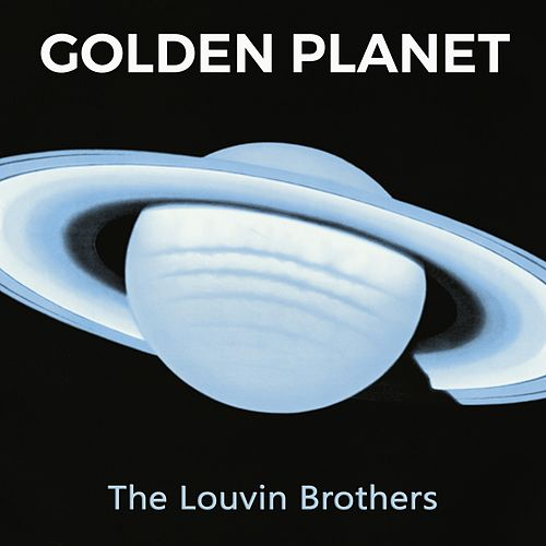 Golden Planet by The Louvin Brothers