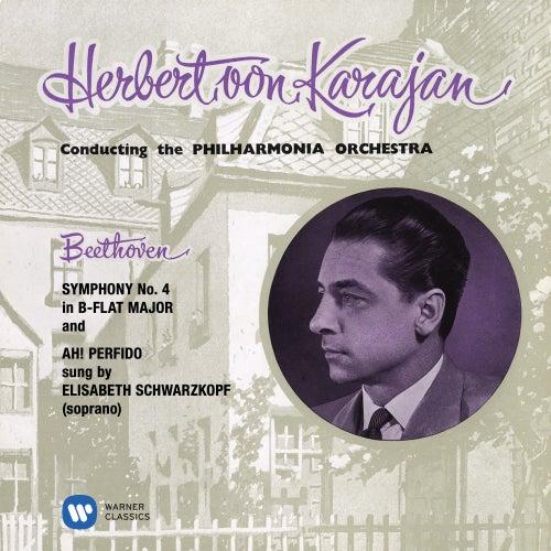 Beethoven: Symphony No. 4, Op. 60 & Ah! Perfido, Op. 65 von Herbert Von Karajan