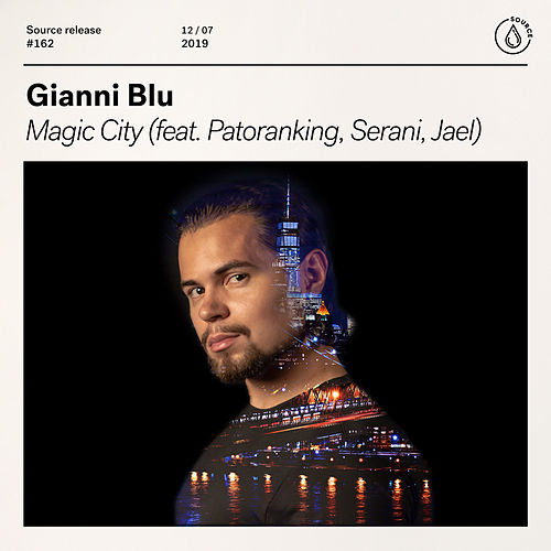 Magic City (feat. Patoranking, Serani, Jael) by Gianni Blu