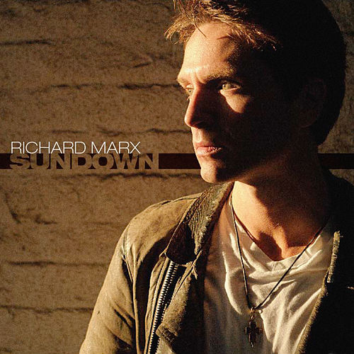 Sundown von Richard Marx
