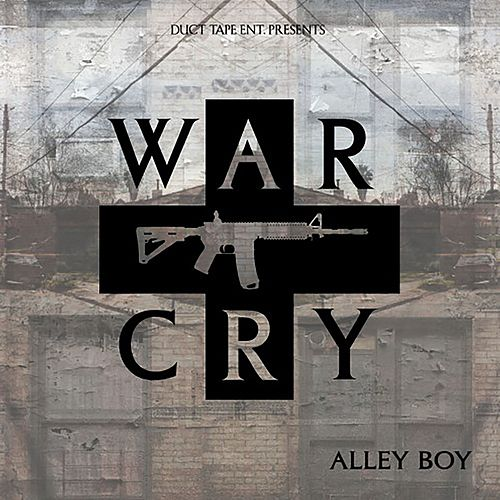 War Cry von Alley Boy