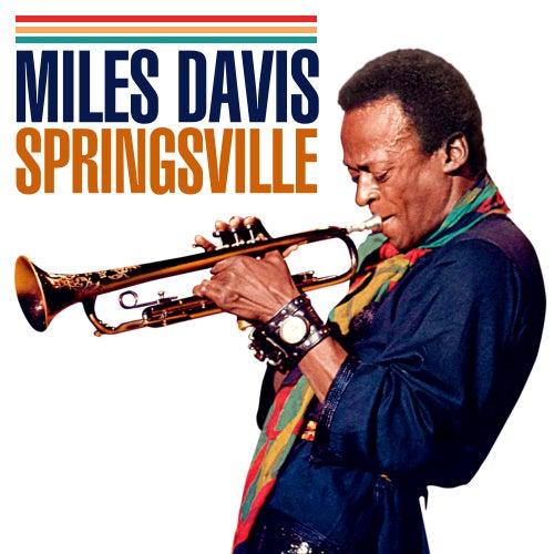 Springsville de Miles Davis