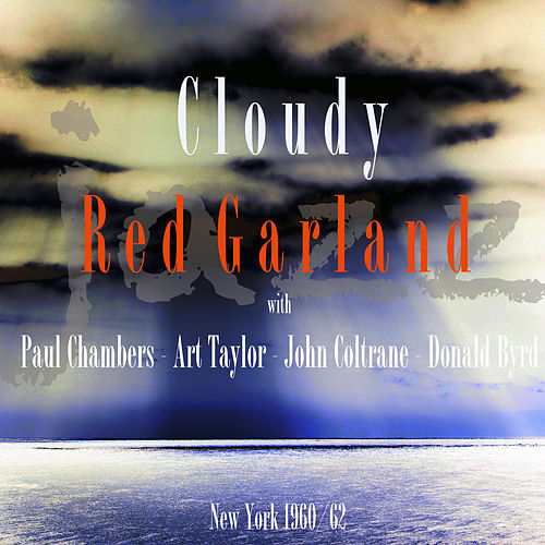 Cloudy de Red Garland