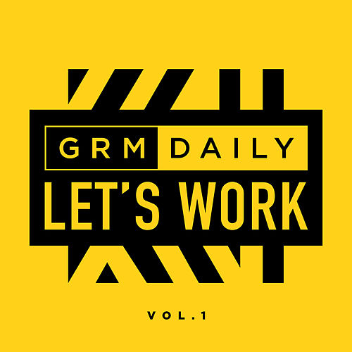 Let's Work (Vol.1) di GRM Daily