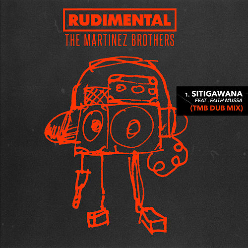 Sitigawana (feat. Faith Mussa) (TMB Dub Mix) di Rudimental