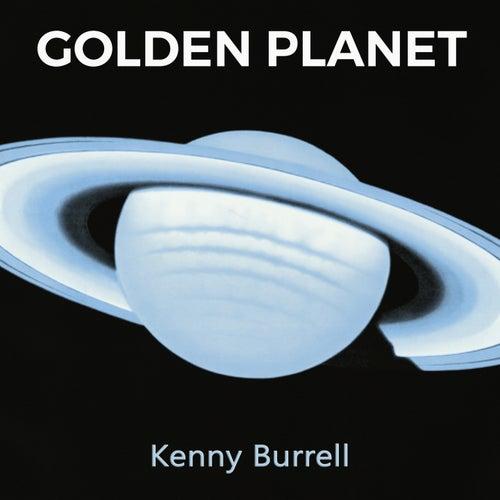 Golden Planet von Kenny Burrell