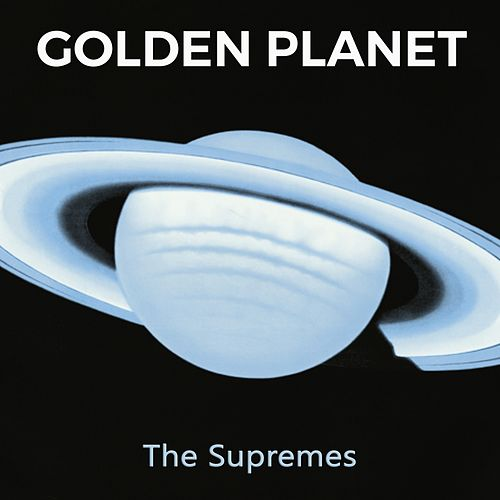 Golden Planet von The Supremes