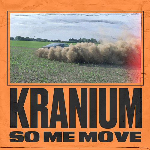 So Me Move by Kranium