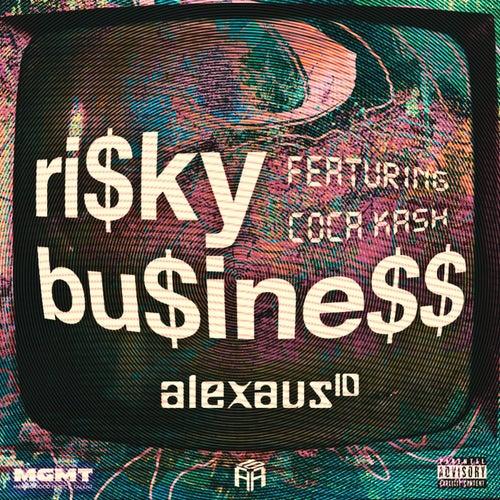 Ri$ky Bu$ine$$ by Alex Aus10