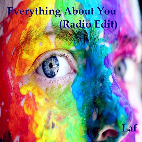 Everything About You de Laf