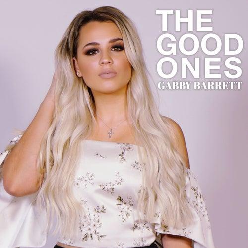 The Good Ones by Gabby Barrett