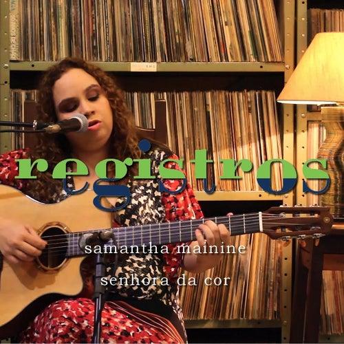 Registros: Senhora da Cor von Samantha Mainine