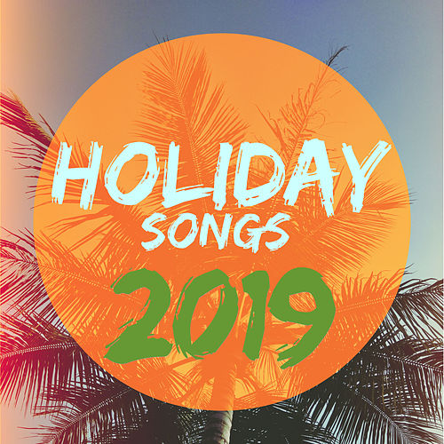 Holiday Songs 2019 de Various Artists