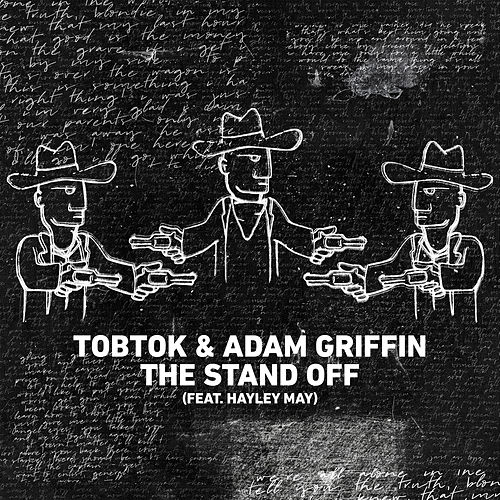The Stand Off (feat. Hayley May) von Tobtok