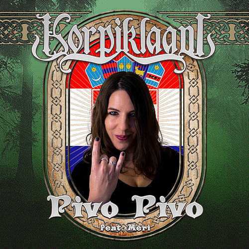 Pivo Pivo (feat. Meri) von Korpiklaani
