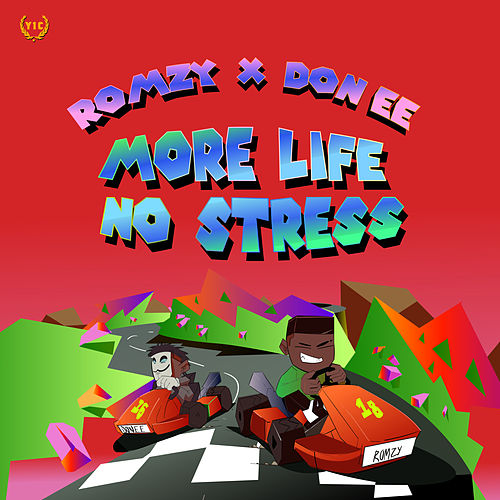 More Life No Stress by Romzy