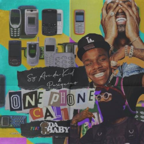 One  Phone Call (feat. Da Baby) de Sy Ari Da Kid