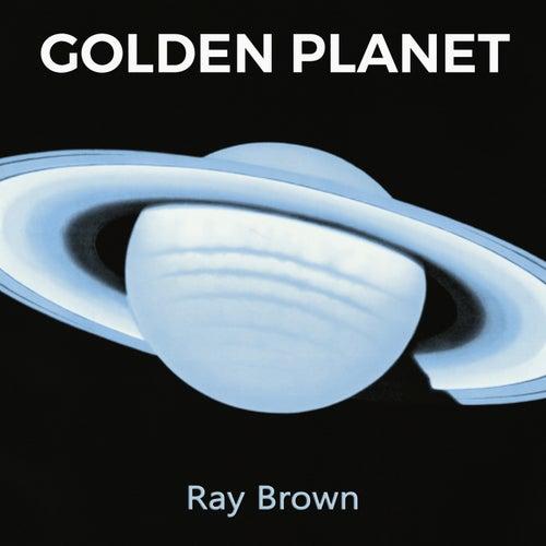 Golden Planet von Ray Brown