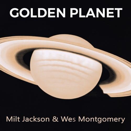 Golden Planet by Milt Jackson