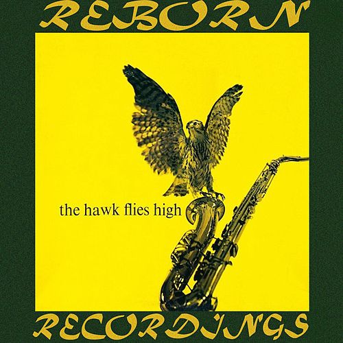 The Hawk Flies High (HD Remastered) de Coleman Hawkins