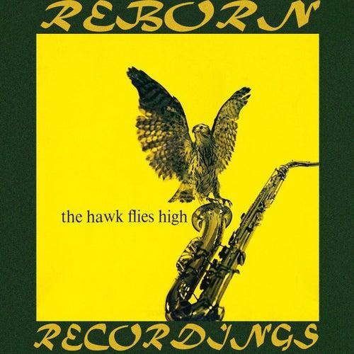 The Hawk Flies High (HD Remastered) by Coleman Hawkins