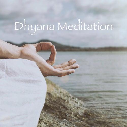 Dhyana Meditation von Various Artists