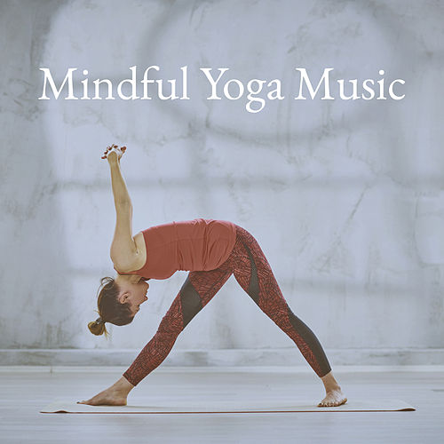 Mindful Yoga Music de Various Artists
