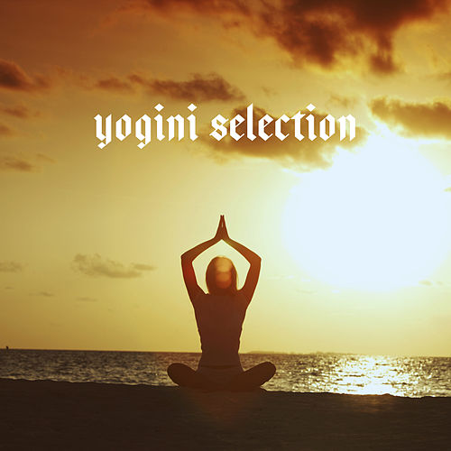 Yogini Selection von Various Artists