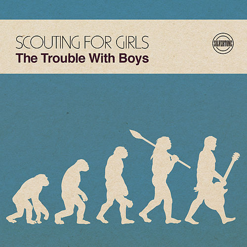 The Trouble with Boys von Scouting For Girls