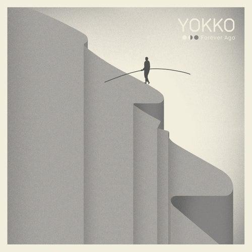 Forever Ago by Yokko