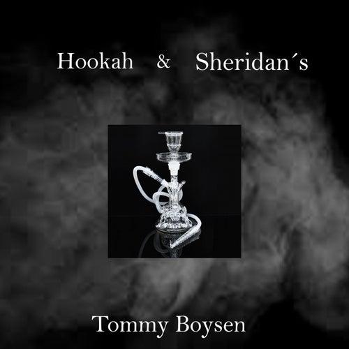Hookah & Sheridan's de Tommy Boysen