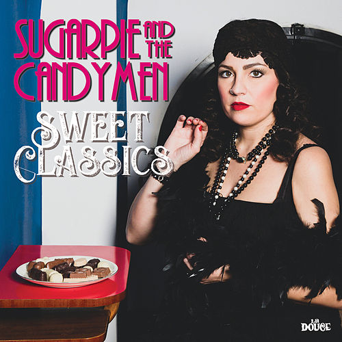 Sweet Classics de Sugarpie And The Candymen