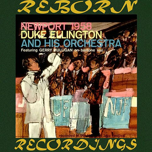 The Complete Newport 1958 Performances (HD Remastered) by Duke Ellington