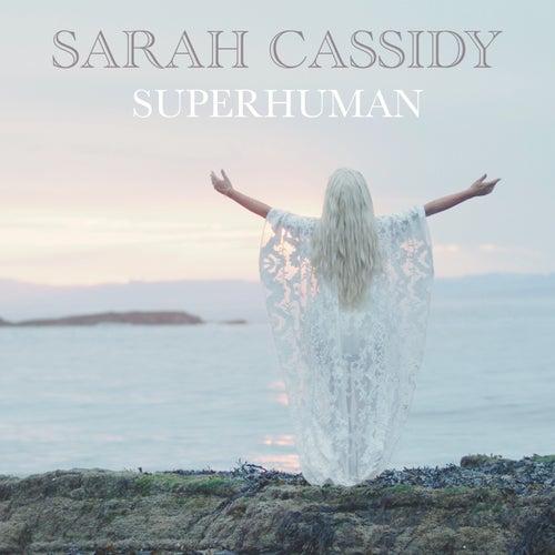 Superhuman by Sarah Cassidy