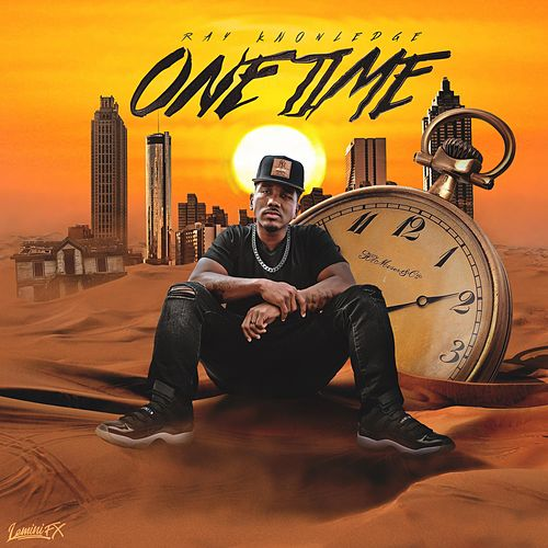 One Time by Ray Knowledge