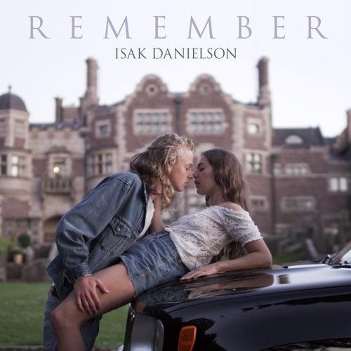 Remember by Isak Danielson