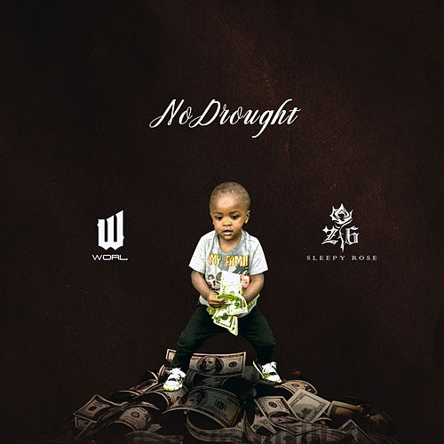No Drought by Worl