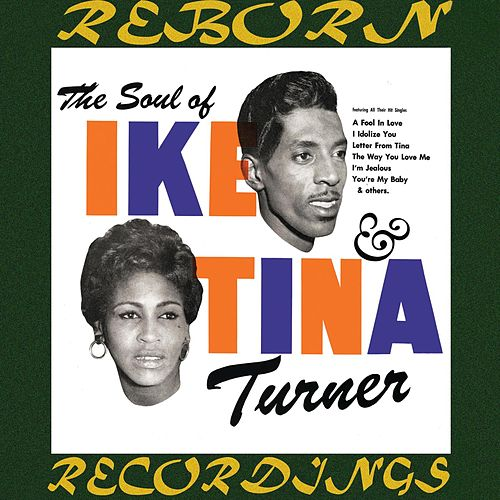 The Soul of Ike And Tina Turner (HD Remastered) de Ike and Tina Turner