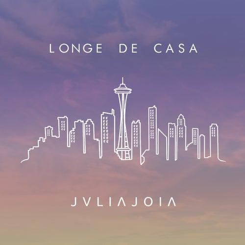 Longe de Casa van Julia Joia