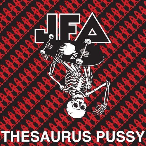 Thesaurus Pussy von J.F.A.